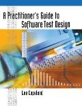 Practitioners Guide to Software Test Design