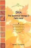 DHA: The Essential Omega-3 Fatty Acid (Woodland Health)