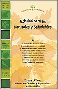 Edulcorantes Naturales y Saludables (Woodland Health)