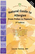 Natural Guide to Allergies (2nd Edition): From Pollen to Peanuts