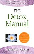 The Detox Manual Achieving Optimal Health Through Natural Detoxification and Lifestyle Therapies Suzanna