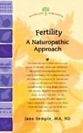 Fertility: A Naturopathic Approach (Woodland Health)