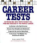 Career Tests 25 Revealing Self Tests to Help You Find & Succeed at the Perfect Career