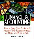 Streetwise Finance & Accounting How to Keep Your Books & Manage Your Finances Without an MBA a CPA or a PH D