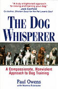 The Dog Whisperer: A Compassionate, Nonviolent Approach to Dog Training Cover