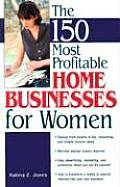150 Most Profitable Home Businesses For