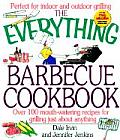 Everything Barbecue Cookbook Over 100 Mouth Watering Recipes for Grilling Just about Everything