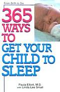 365 Ways to Get Your Child to Sleep (365) Cover
