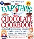 The Everything Chocolate Cookbook: A Chocolate-Lovers Dream Collection of Cookies, Cakes, Brownies, Candies, and Confections (Everything) Cover