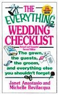 Everything Wedding Checklist The Gown the Guests the Groom & Everything Else You Shouldnt Forget