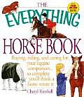 The Everything Horse Book (Everything)