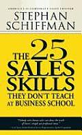 25 Sales Skills They Dont Teach at Business School