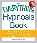 Everything Hypnosis Book Safe Effective Ways to Lose Weight Improve Your Health Overcome Bad Habits & Boost Creativity