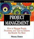 Streetwise Project Management: How to Manage People, Processes, and Time to Achieve the Results You Need (Streetwise)