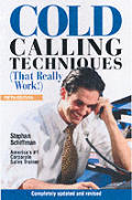 Cold Calling Techniques: (That Really Work) (Cold Calling Techniques)