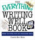 Everything Writing Well Book