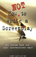 How Not to Write a Screenplay Cover