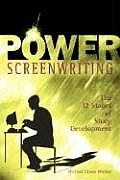 Power Screenwriting : the Twelve Stages of Story Development (02 Edition)