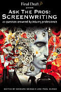 Ask The Pros Screenwriting 101 Questions