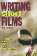 Writing Short Films Structure & Content for Screenwriters 2nd Edition