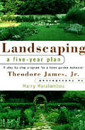 Landscaping A Five Year Plan