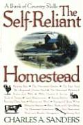 Self Reliant Homestead A Book of Country Skills