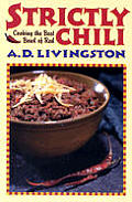 Strictly Chili Cooking The Best Bowl Of