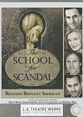 The School for Scandal (L.A. Theatre Works Audio Theatre Collections)