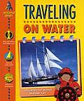 Traveling on Water