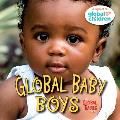 Global Baby Boys (Global Fund for Children Books)