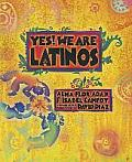 Yes We Are Latinos Poems & Prose About the Latino Experience