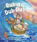 Rub a Dub Dub [With CD (Audio)]
