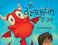 Mi Dragon y Yo (Me and My Dragon)