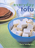 Everyday Tofu: From Pancakes to Pizza