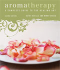 Aromatherapy: A Complete Guide to the Healing Art Cover