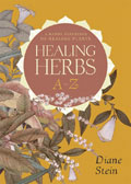 Healing Herbs A to Z A Handy Reference to Healing Plants