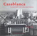 Casablanca: Colonial Myths and Architectural Ventures