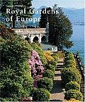 Royal Gardens of Europe