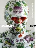 Asian Art Now