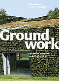 Groundwork: Between Landscape and...
