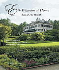 Edith Wharton at Home: Life at the Mount Cover