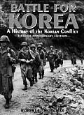 Battle for Korea A History of the Korean Conflict