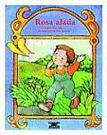 Rosa Alada (Cuentos Para Todo el Ano)