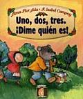 Uno DOS Tres Dime Quien Eres (Fables and Fairy Tales)