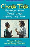 Chalk Talk: E-Advice from Jonas Chalk, Legendary College Teacher