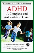 Adhd A Complete & Authoritative Guide