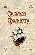 Caveman Chemistry