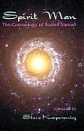 Spirit Man: The Cosmology of Rudolf Steiner