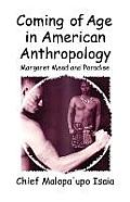 Coming of Age in American Anthropology: Margaret Mead and Paradise
