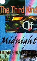 Third Kind Of Midnight